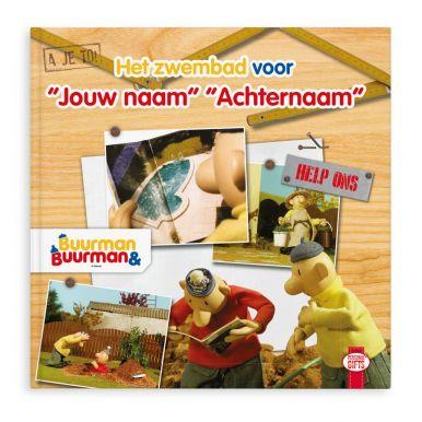 Buurman & Buurman komen jouw zwembad aanleggen! (Hardcover)