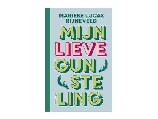 Mijn lieve gunsteling - Marieke Lucas Rijneveld (afhalen in de winkel)