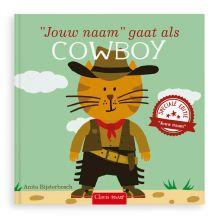 Ik ga als cowboy - Hardcover